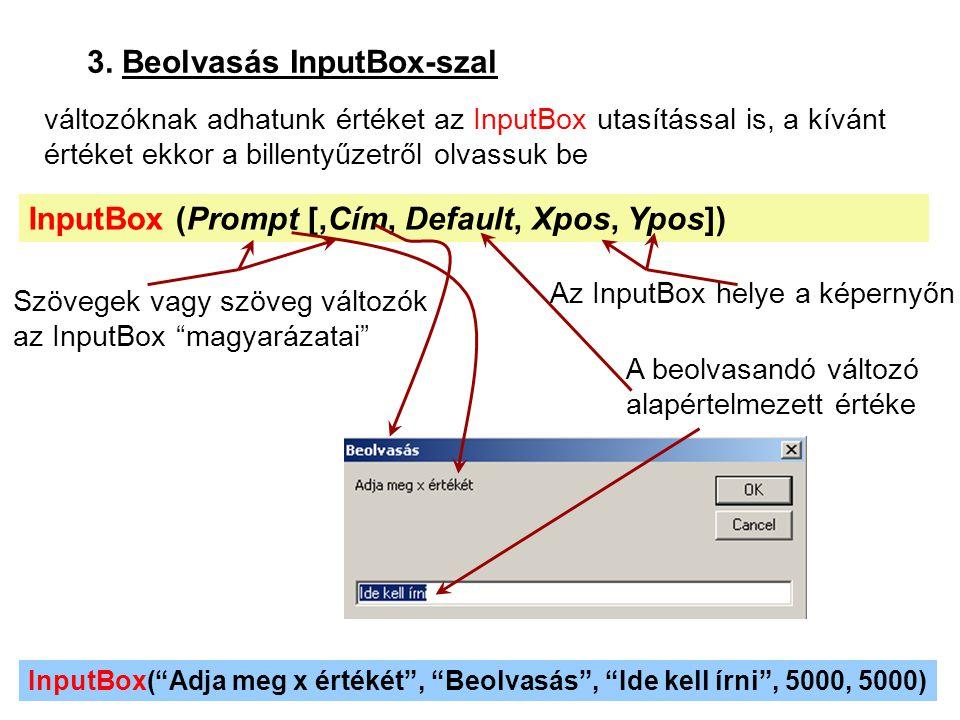 3. Beolvasás InputBox-szal