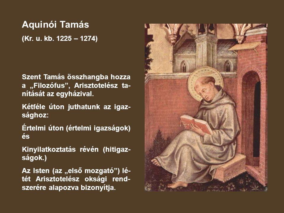 Aquinói Tamás (Kr. u. kb. 1225 – 1274)