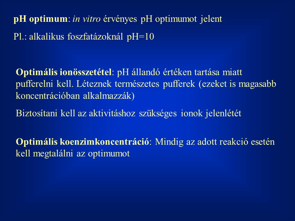 pH optimum: in vitro érvényes pH optimumot jelent