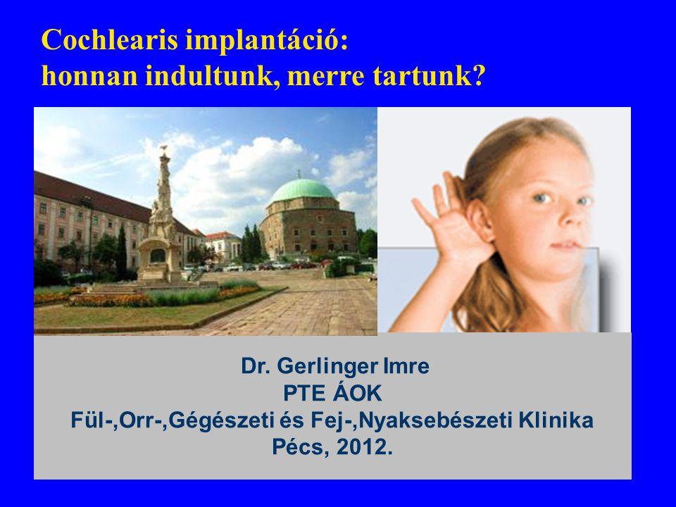 PTE ÁOK Fül-,Orr-,Gégészeti és Fej-,Nyaksebészeti Klinika