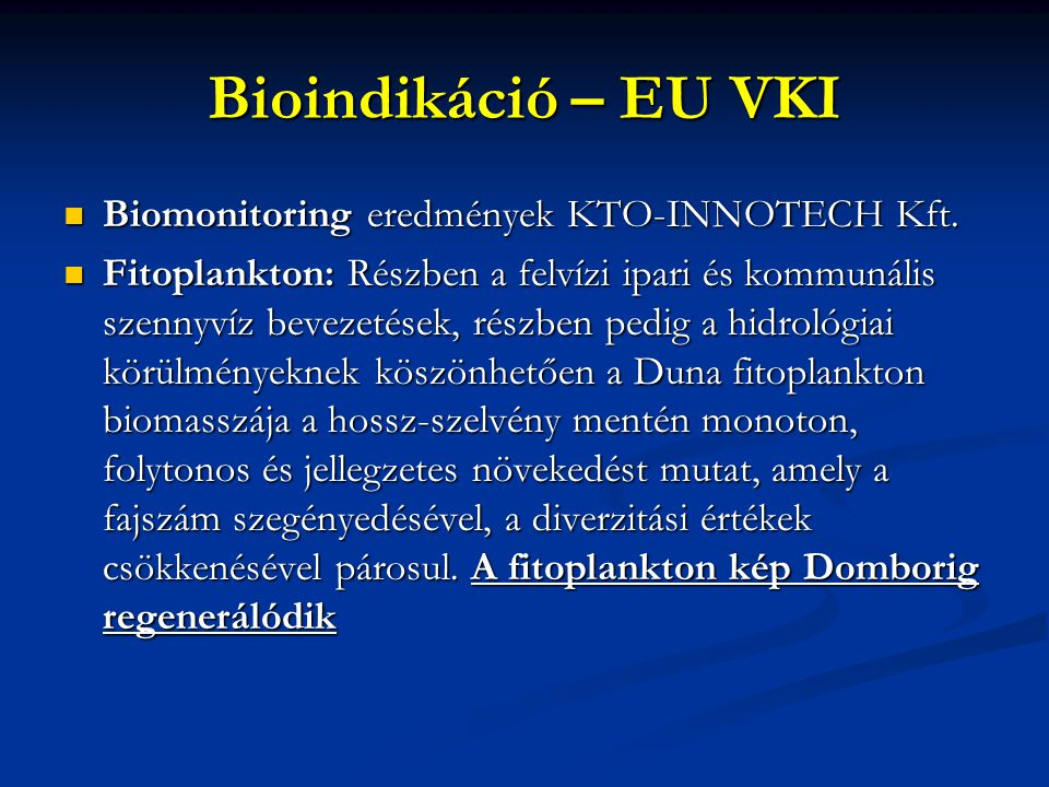 Bioindikáció – EU VKI Biomonitoring eredmények KTO-INNOTECH Kft.