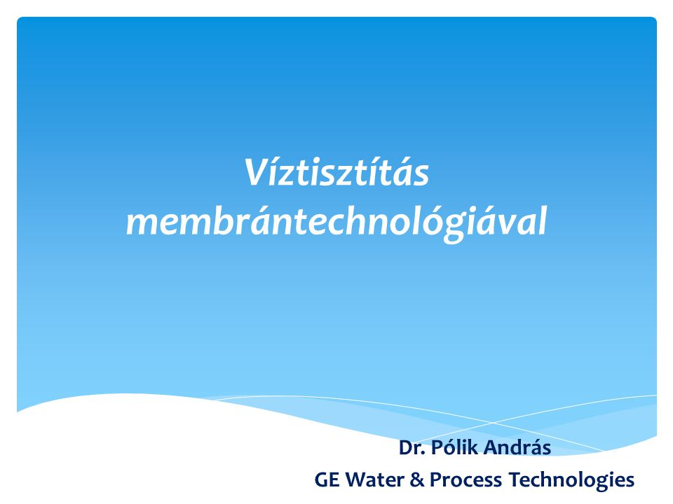 Víztisztítás membrántechnológiával