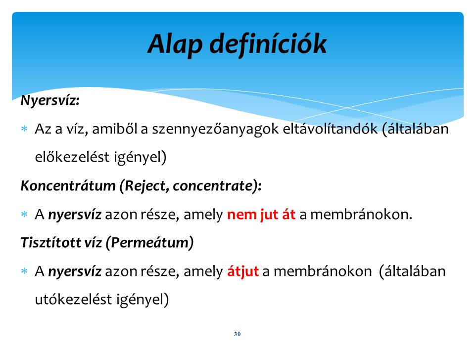 Alap definíciók Nyersvíz: