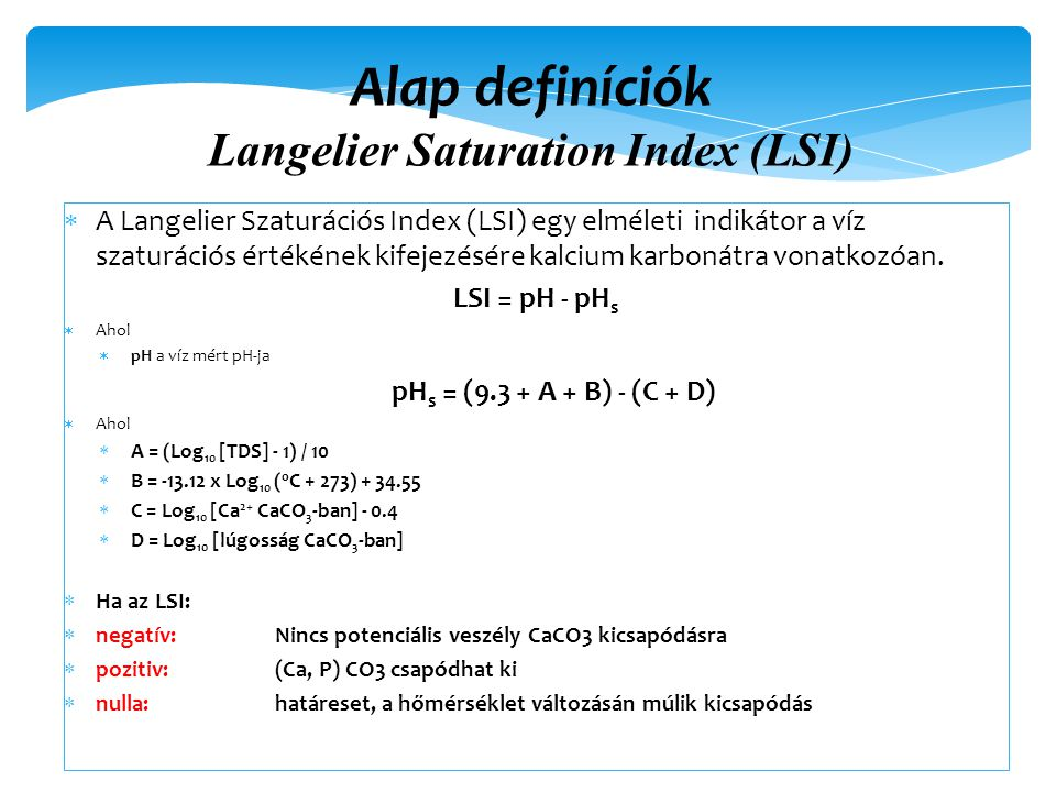 Alap definíciók Langelier Saturation Index (LSI)