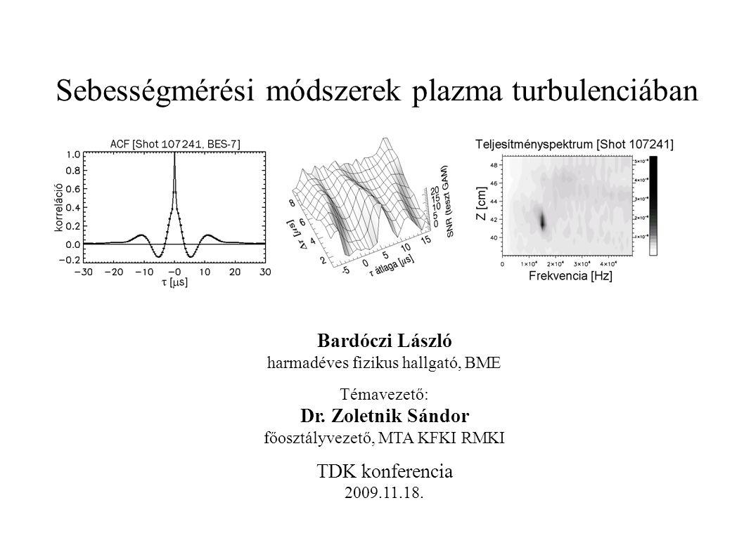 Sebességmérési módszerek plazma turbulenciában