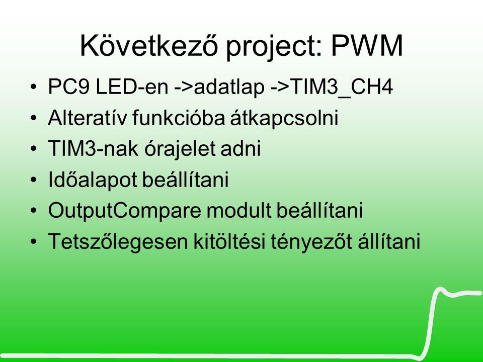 Következő project: PWM