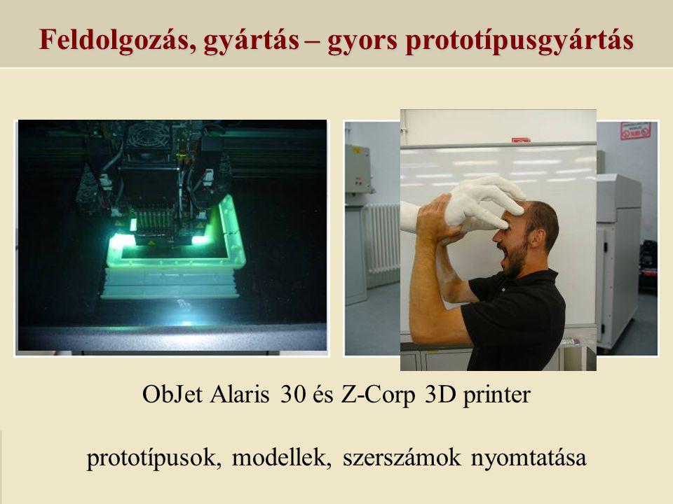 Feldolgozás, gyártás – gyors prototípusgyártás