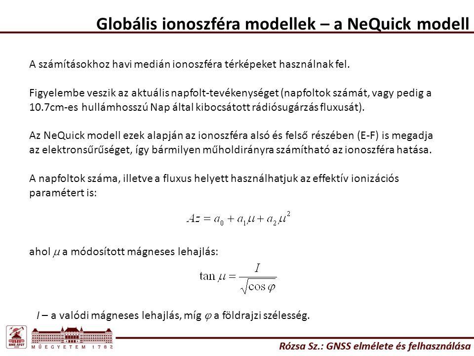 Globális ionoszféra modellek – a NeQuick modell