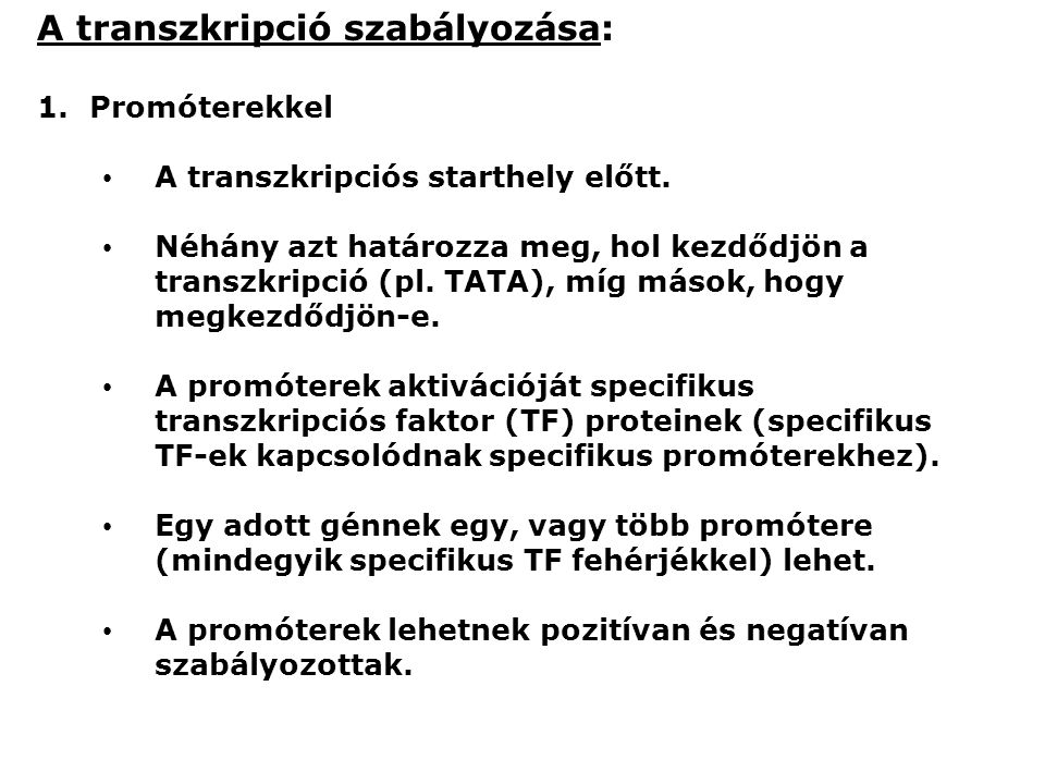 A transzkripció szabályozása:
