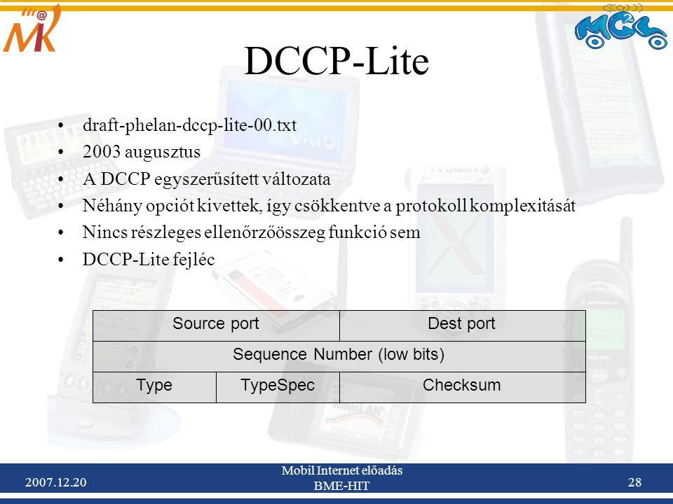 DCCP-Lite draft-phelan-dccp-lite-00.txt 2003 augusztus