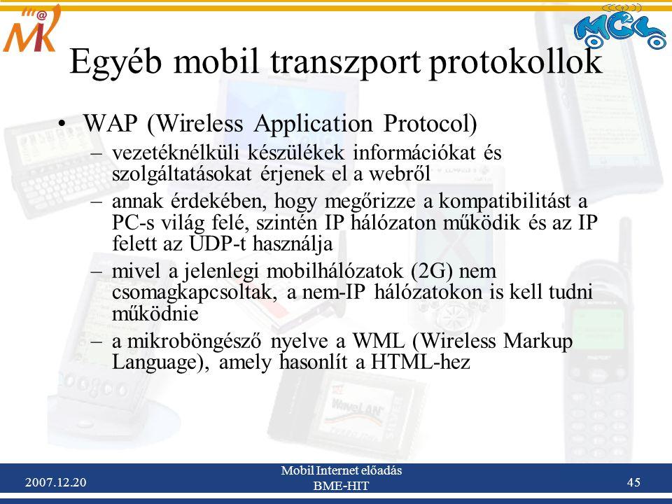 Egyéb mobil transzport protokollok
