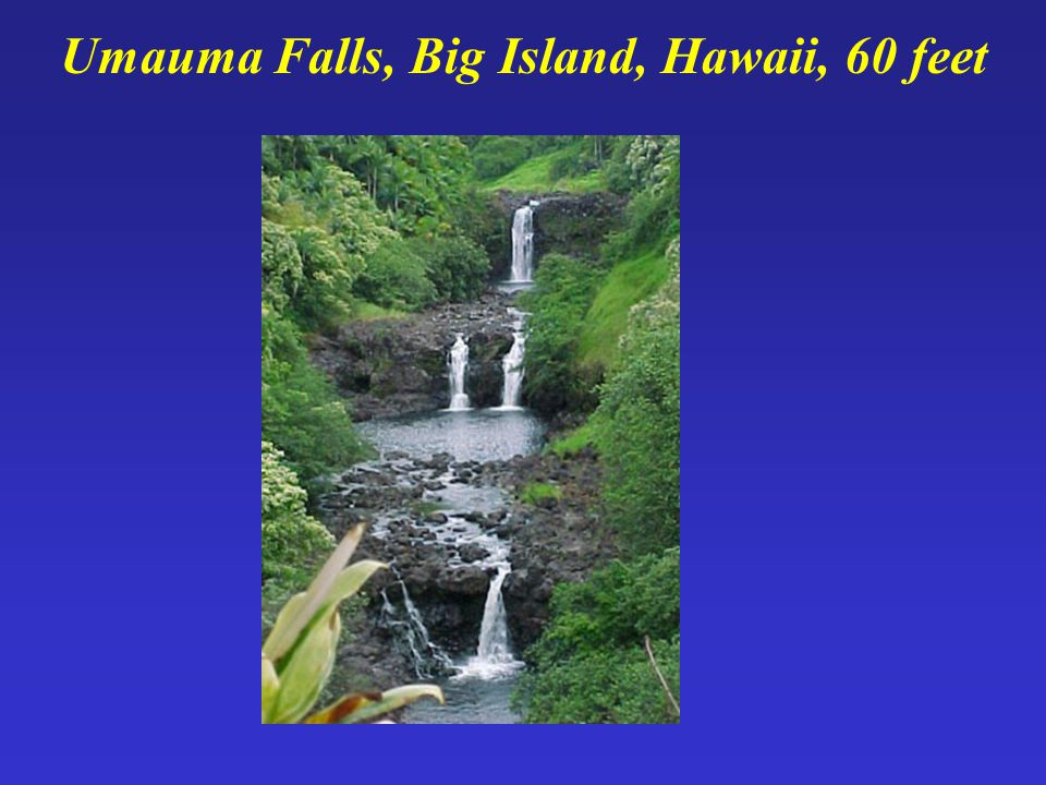 Umauma Falls, Big Island, Hawaii, 60 feet