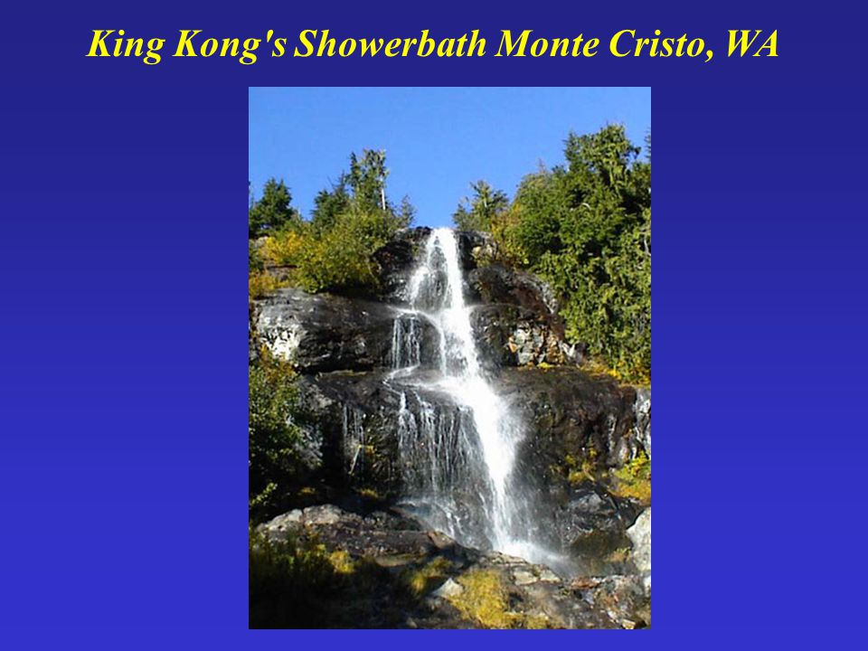 King Kong s Showerbath Monte Cristo, WA