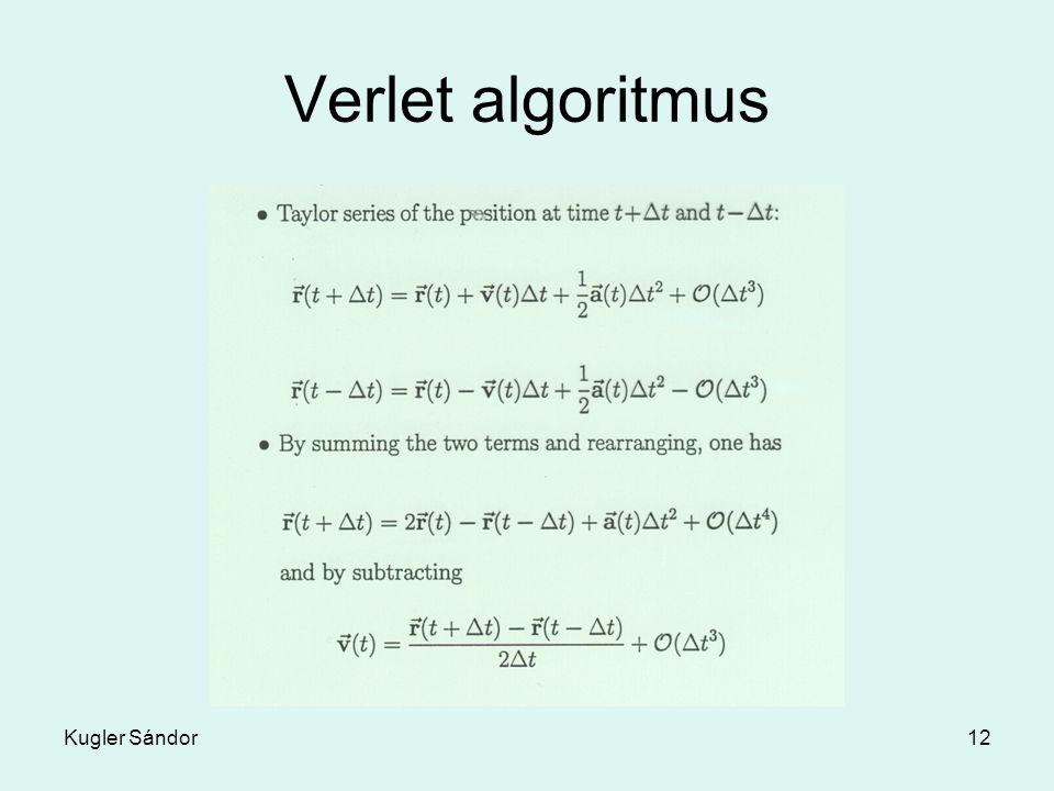 Verlet algoritmus Kugler Sándor