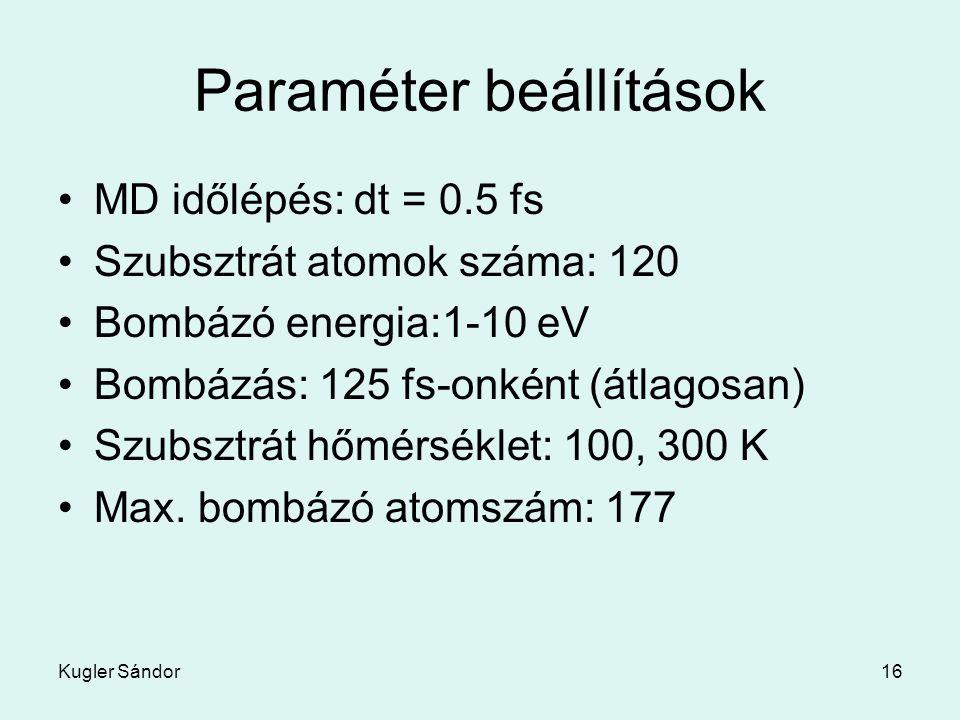 Paraméter beállítások