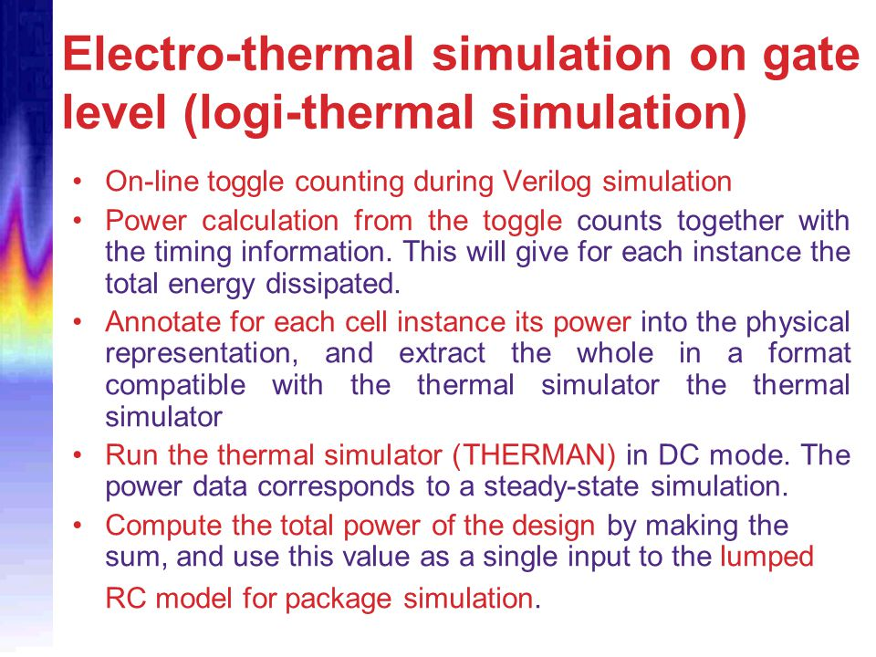 Electro-thermal simulation on gate level (logi-thermal simulation)