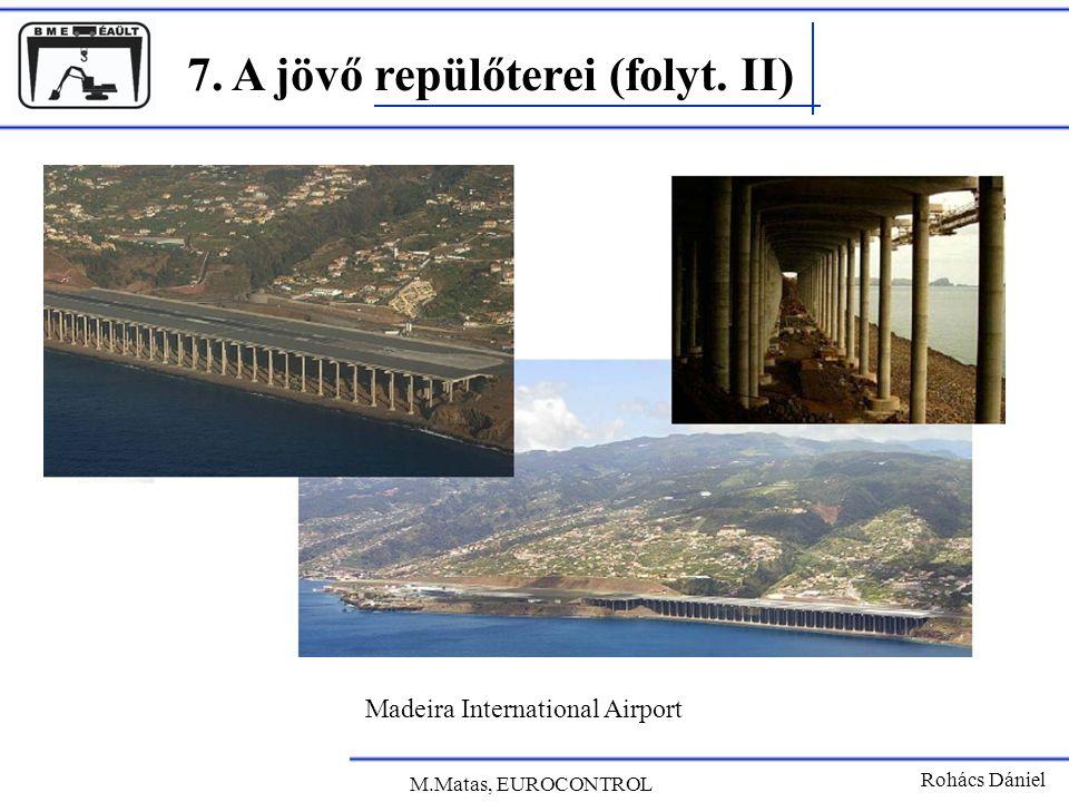 7. A jövő repülőterei (folyt. II)