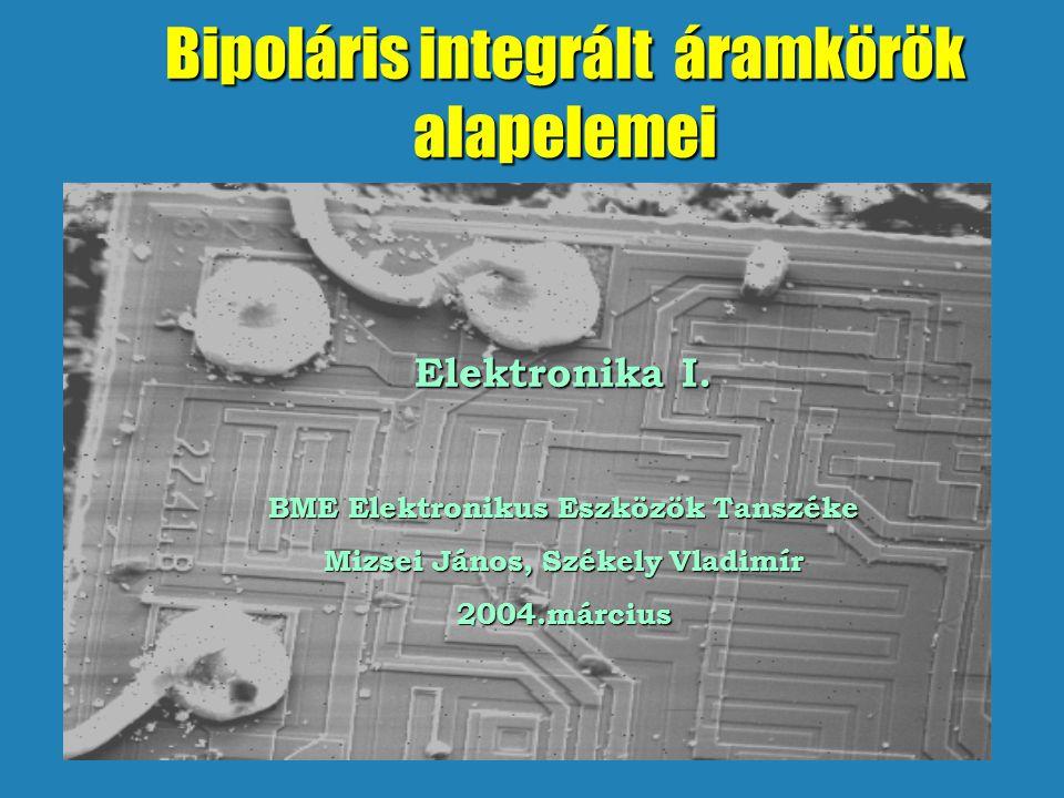Bipoláris integrált áramkörök alapelemei