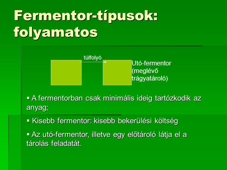 Fermentor-típusok: folyamatos