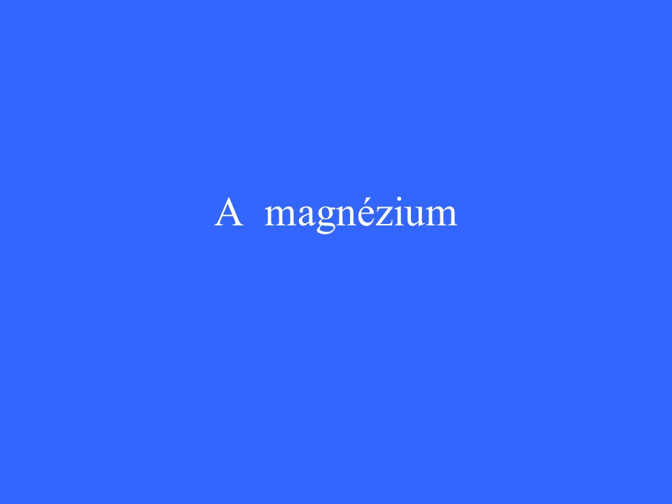 A magnézium