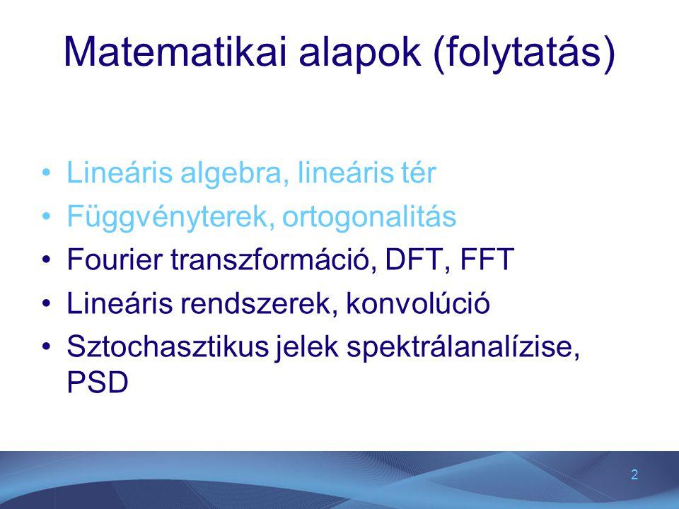 Matematikai alapok (folytatás)