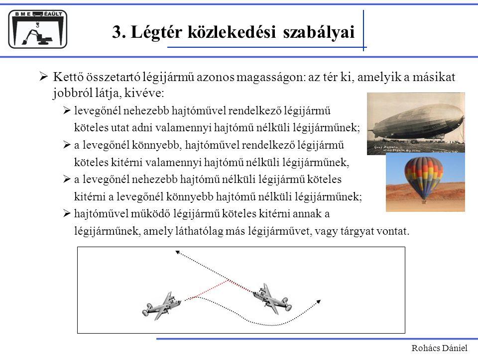 3. Légtér közlekedési szabályai