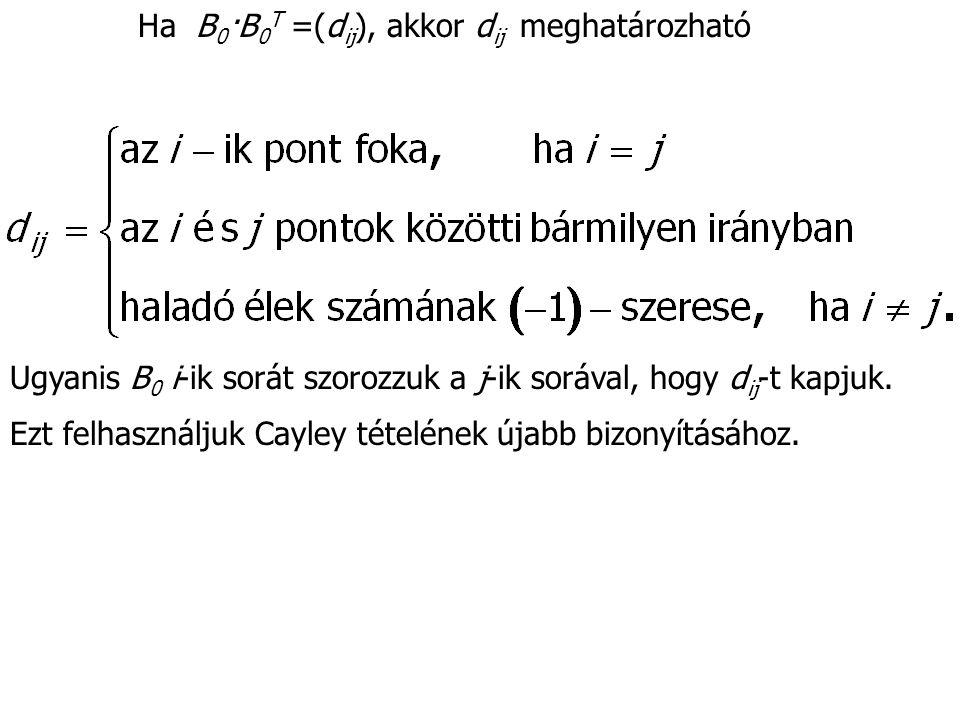 Ha B0·B0T =(dij), akkor dij meghatározható