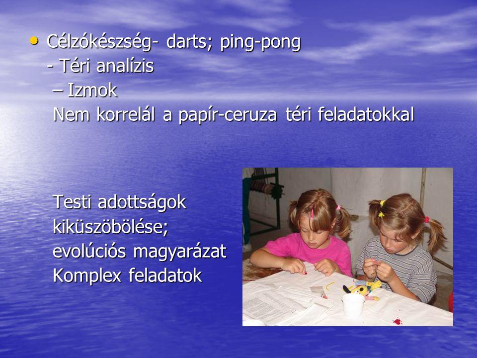 Célzókészség- darts; ping-pong