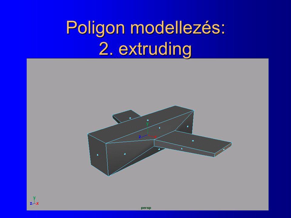 Poligon modellezés: 2. extruding