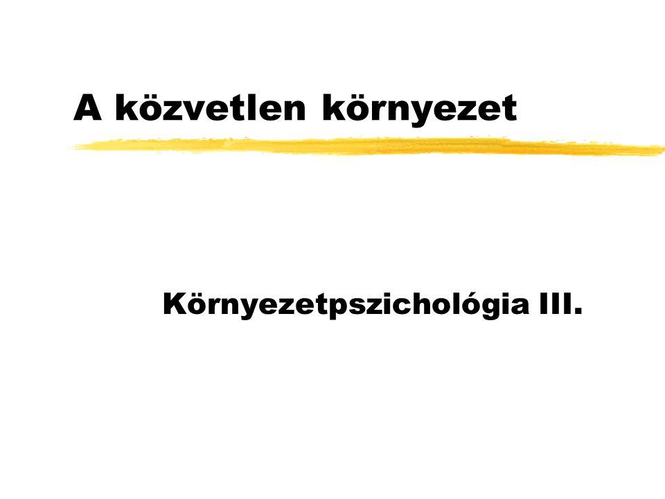 Környezetpszichológia III.