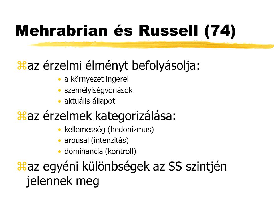 Mehrabrian és Russell (74)