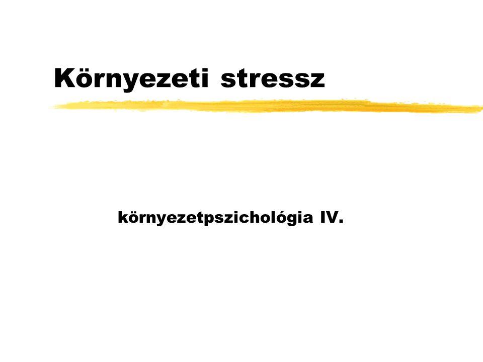környezetpszichológia IV.