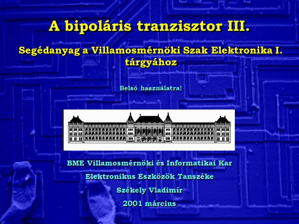 A bipoláris tranzisztor III.