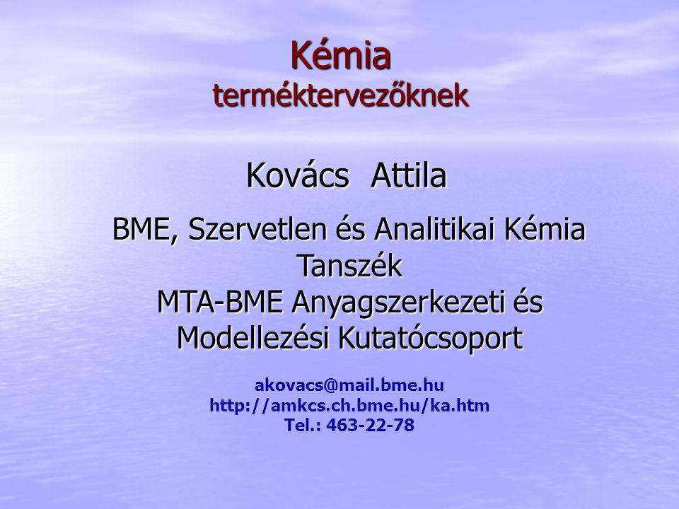 Kémia Kovács Attila terméktervezőknek