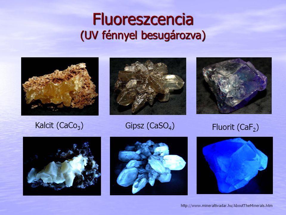 Fluoreszcencia (UV fénnyel besugározva)