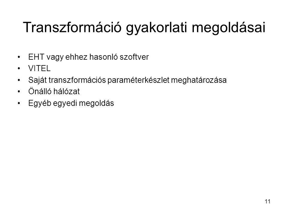 Transzformáció gyakorlati megoldásai