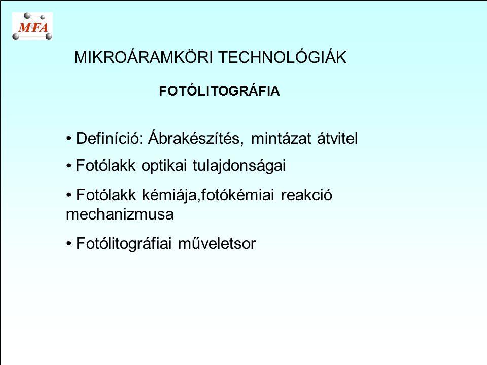 MIKROÁRAMKÖRI TECHNOLÓGIÁK