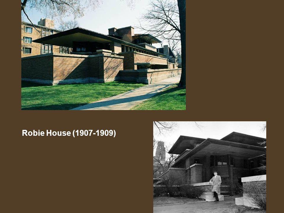 Robie House (1907-1909)