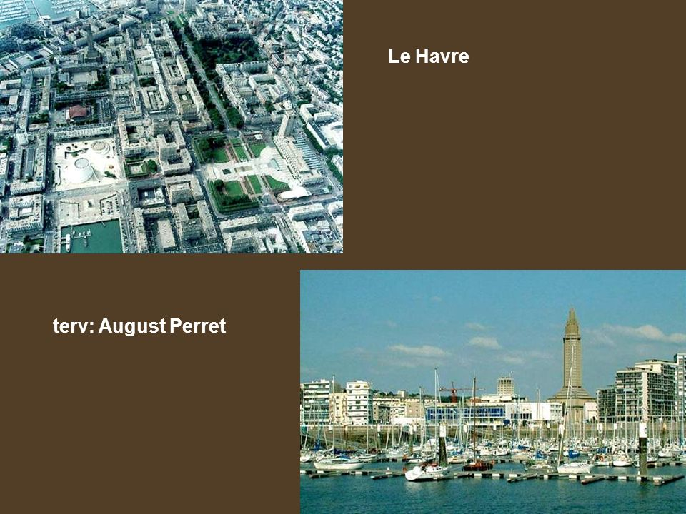 Le Havre terv: August Perret