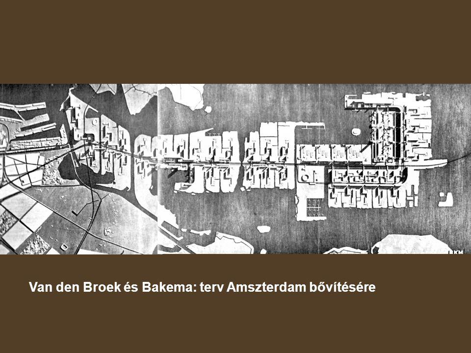 Van den Broek és Bakema: terv Amszterdam bővítésére