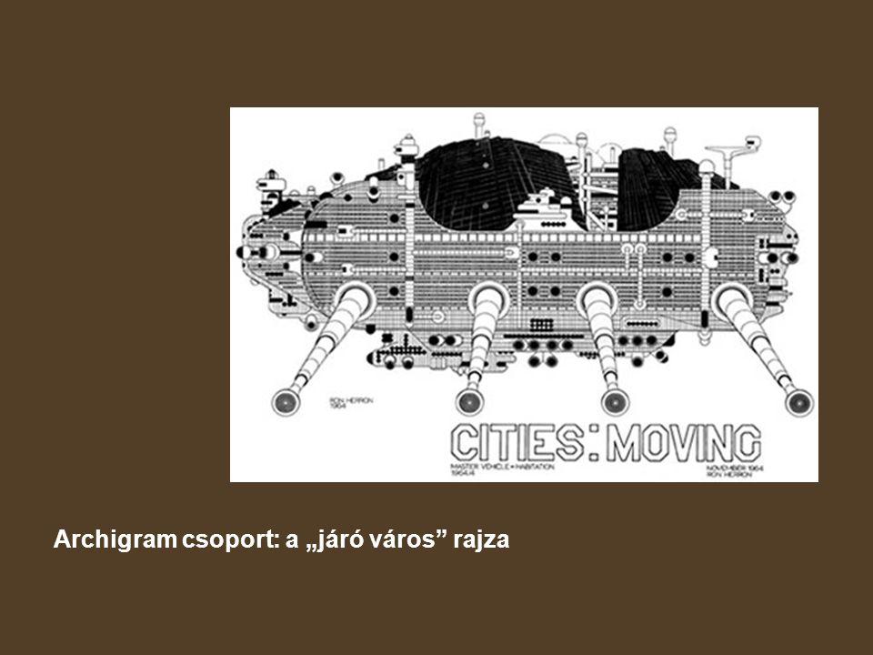 """Archigram csoport: a """"járó város rajza"""