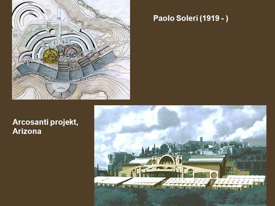 Paolo Soleri (1919 - ) Arcosanti projekt, Arizona