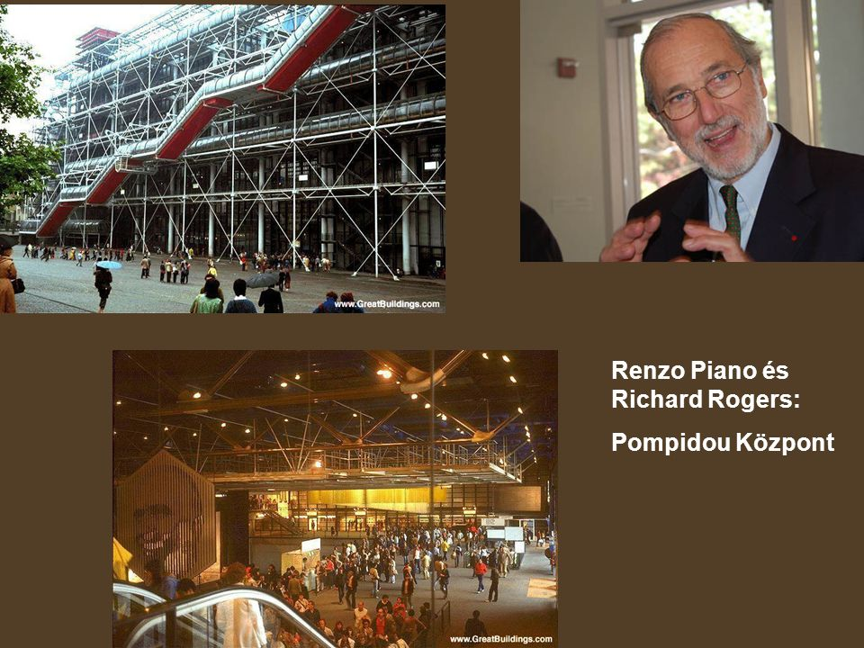 Renzo Piano és Richard Rogers: