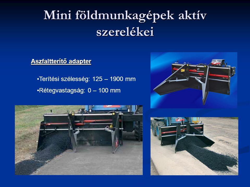Mini földmunkagépek aktív szerelékei