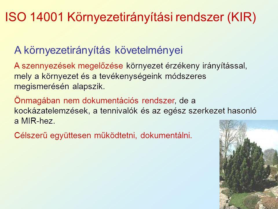 ISO 14001 Környezetirányítási rendszer (KIR)