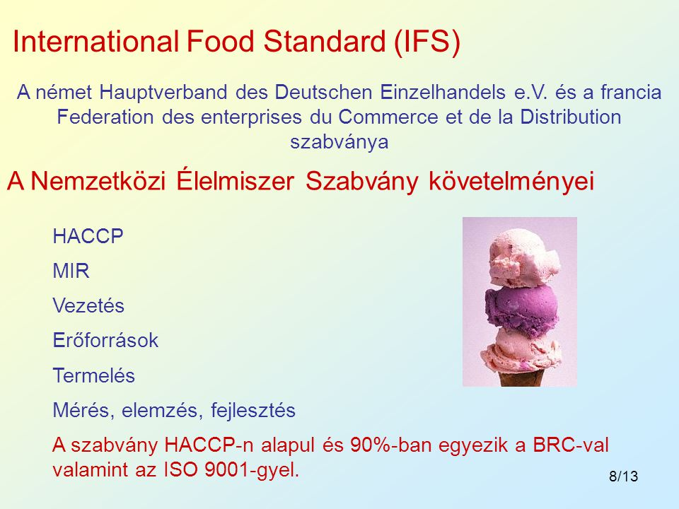 International Food Standard (IFS)