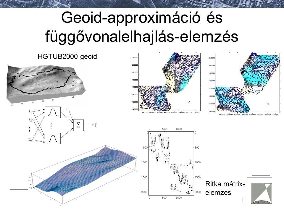 Geoid-approximáció és függővonalelhajlás-elemzés