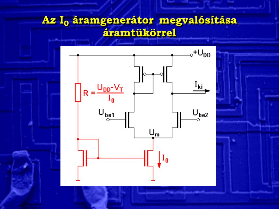 Az I0 áramgenerátor megvalósítása áramtükörrel