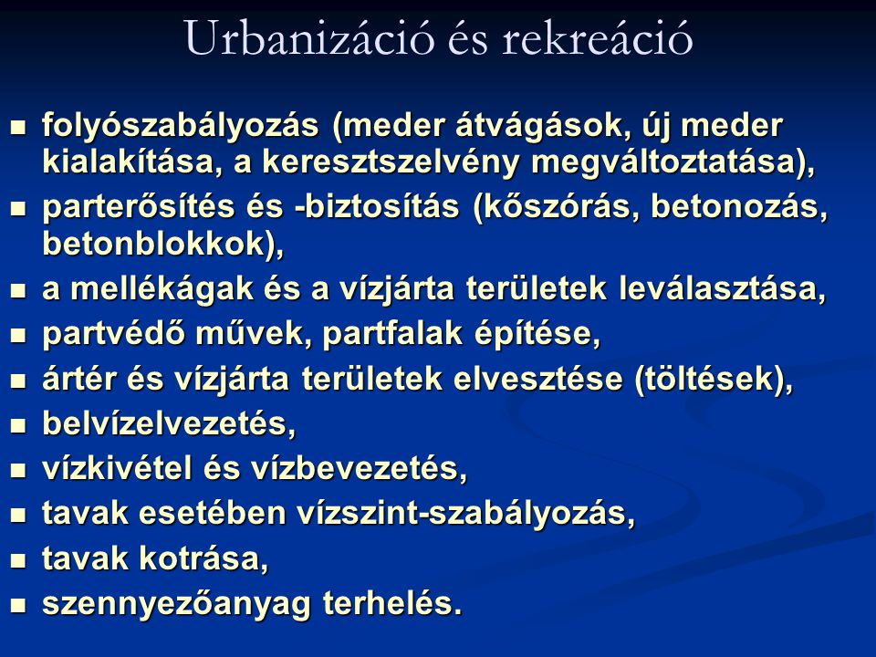 Urbanizáció és rekreáció