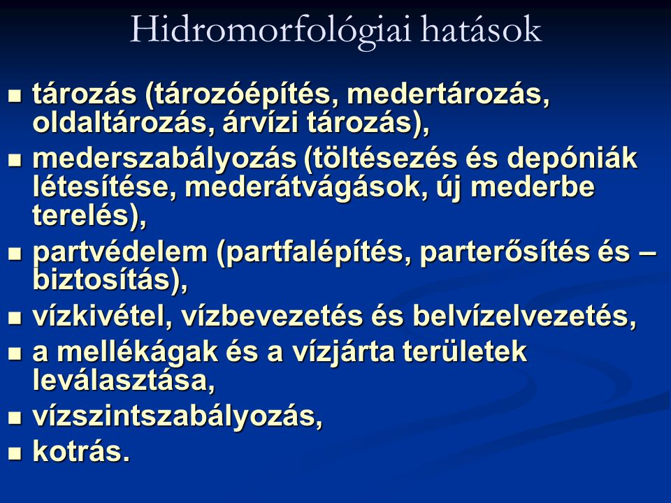 Hidromorfológiai hatások